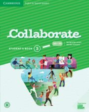 COLLABORATE ENGLISH FOR SPANISH SPEAKERS. STUDENT'S BOOK. LEVEL 3