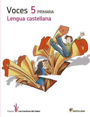 LENGUA CAST VOCES 5 PRIMARIA LOS CAMINOS DEL SABER