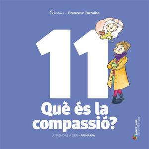 APRENDRE A SER VOLUM 11 QUE ES LA COMPASSIO? 6 PRI