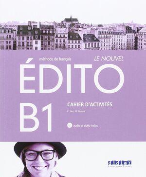 LE NOUVEL EDITO B1 EXERCICES