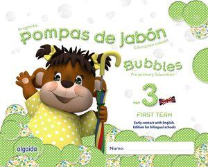 POMPAS DE JABÓN. BUBBLES AGE 3. PRE-PRIMARY EDUCATION. FIRST TERM