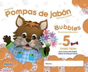 POMPAS DE JABÓN. BUBBLES AGE 5. PRE-PRIMARY EDUCATION. THIRD TERM