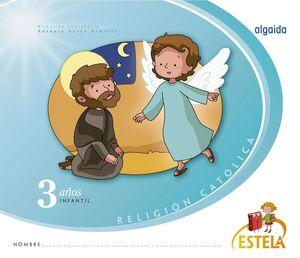 RELIGIÓN EDUCACIÓN INFANTIL. ESTELA. 3 AÑOS