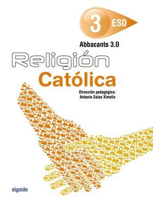 RELIGIÓN. ABBACANTO 3.0. 3º ESO