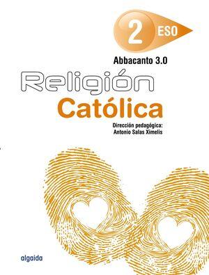 RELIGIÓN. ABBACANTO 3.0. 2º ESO