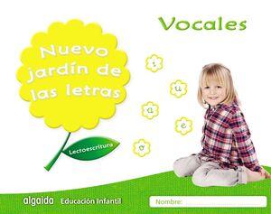 NUEVO JARDÍN DE LAS LETRAS. VOCALES.