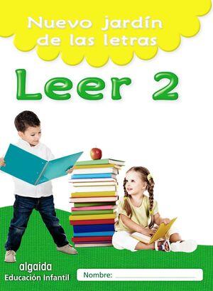 NUEVO JARDÍN DE LAS LETRAS. LEER 2. EDUCACIÓN INFANTIL