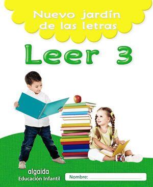 NUEVO JARDÍN DE LAS LETRAS. LEER 3. EDUCACIÓN INFANTIL