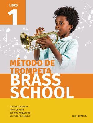 MÉTODO DE TROMPETA BRASS SCHOOL. LIBRO 1