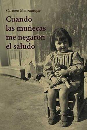 CUANDO LAS MUÑECAS ME NEGARON EL SALUDO