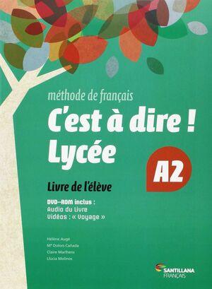 C'EST A DIRE LYCEE A2 ELEVE + DVD