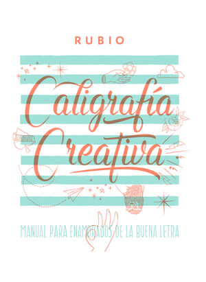 CALIGRAFIA CREATIVA 1 MANUAL ENAMORADOS DE LA BUEN