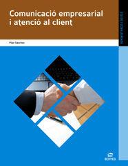 COMUNICACIÓ EMPRESARIAL I ATENCIÓ AL CLIENT