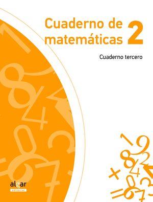 CUADERNO DE MATEMÁTICAS 2. CUADERNO TERCERO